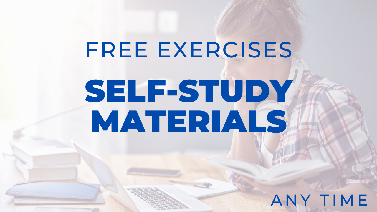 Self-study Materials – Free Exercises